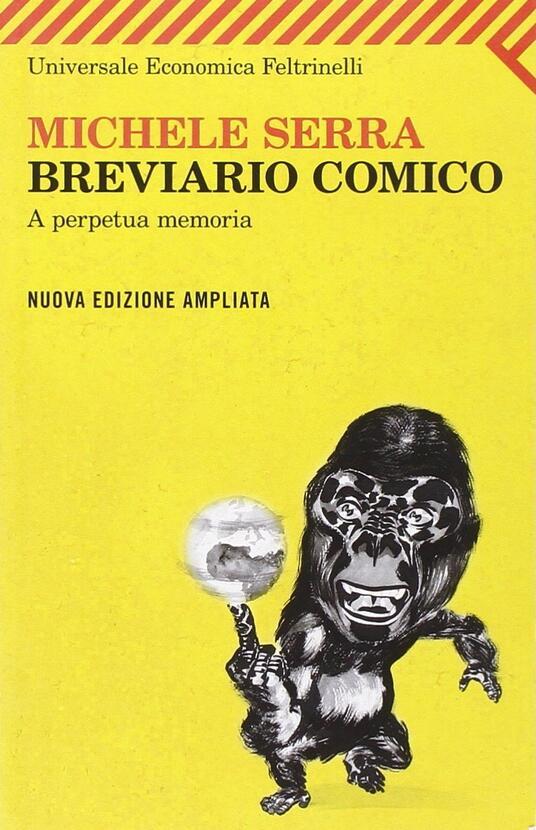 Breviario comico. A perpetua memoria - Michele Serra - copertina