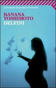 Libro Delfini Banana Yoshimoto