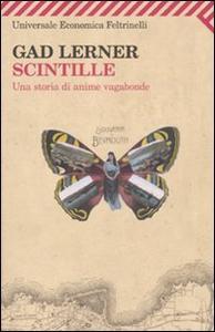 Libro Scintille. Una storia di anime vagabonde Gad Lerner