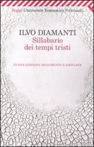 Libro Sillabario dei tempi tristi Ilvo Diamanti