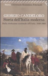 Libro Storia dell'Italia moderna 9-1860). Vol. 4: Dalla Rivoluzione nazionale all'unità. 1849-1860. Giorgio Candeloro