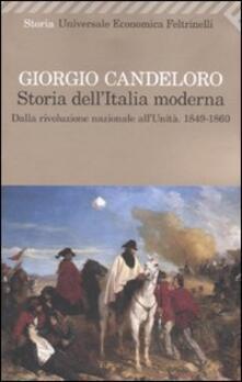 Storia dell'Italia moderna 9-1860). Vol. 4: Dalla Rivoluzione nazionale all'unità. 1849-1860. - Giorgio Candeloro - copertina