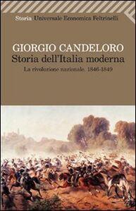 Libro Storia dell'Italia moderna. Vol. 3: La Rivoluzione nazionale (1846-1849). Giorgio Candeloro