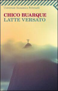 Libro Latte versato Chico Buarque