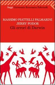 Gli errori di Darwin - Massimo Piattelli Palmarini,Jerry A. Fodor - copertina