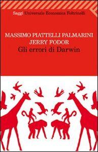 Libro Gli errori di Darwin Massimo Piattelli Palmarini , Jerry A. Fodor