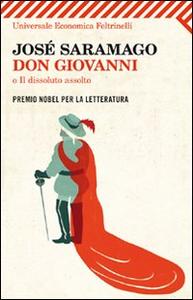 Libro Don Giovanni, o Il dissoluto assolto. Testo portoghese a fronte José Saramago