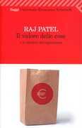 Libro Il valore delle cose e le illusioni del capitalismo Raj Patel