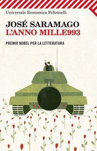 Foto Cover di L' anno mille993, Libro di José Saramago, edito da Feltrinelli