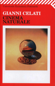 Libro Cinema naturale Gianni Celati