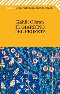 Libro Il giardino del profeta Kahlil Gibran