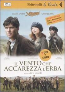 Il vento che accarezza l'erba. 2 DVD. Con libro - Ken Loach - copertina