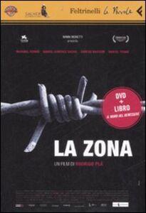 Foto Cover di La zona. DVD. Con libro, Libro di Rodrigo Plà, edito da Feltrinelli