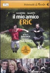 Il mio amico Eric. DVD. Con libro - Ken Loach - copertina