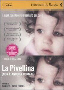 Libro La Pivellina. (Non è ancora domani). DVD. Con libro Tizza Covi , Rainer Frimmel