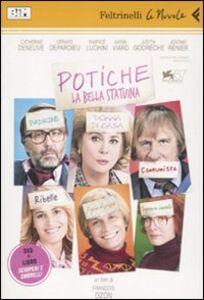 Libro Potiche. La bella statuina. DVD. Con libro François Ozon