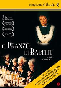 Il pranzo di Babette. DVD. Con libro