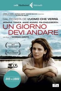Libro Un giorno devi andare. DVD. Con libro Giorgio Diritti