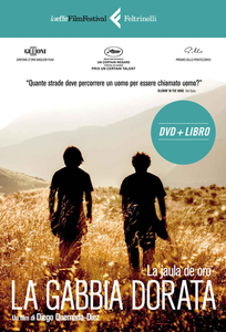 Libro La gabbia dorata. DVD. Con libro Diego Quemada-Diez