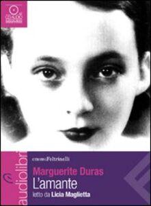 Libro L' amante letto da Licia Maglietta. Audiolibro. CD Audio formato MP3 Marguerite Duras