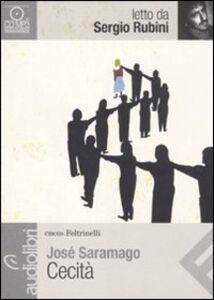 Libro Cecità letto da Sergio Rubini. Audiolibro. CD Audio formato MP3 José Saramago
