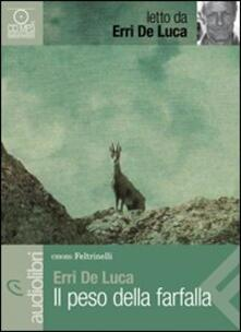 Librisulladiversita.it Il peso della farfalla letto da Erri De Luca. Audiolibro. CD Audio Formato MP3 Image