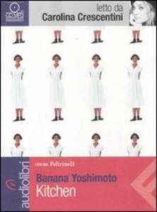 Kitchen letto da Carolina Crescentini. Audiolibro. CD Audio formato MP3 - Banana Yoshimoto - copertina