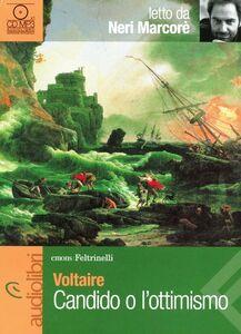 Foto Cover di Candido o l'ottimismo letto da Neri Marcorè. Audiolibro. CD Audio Formato MP3, Libro di Voltaire, edito da Feltrinelli