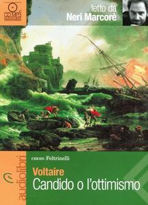 Libro Candido o l'ottimismo letto da Neri Marcorè. Audiolibro. CD Audio Formato MP3 Voltaire