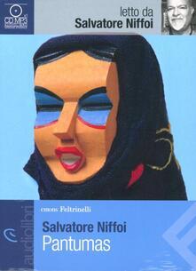 Pantumas letto da Salvatore Niffoi. Audiolibro. CD Audio formato MP3.pdf