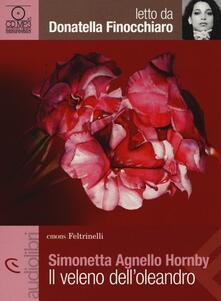 Grandtoureventi.it Il veleno dell'oleandro letto da Donatella Finocchiaro. Audiolibro. CD Audio Formato MP3 Image