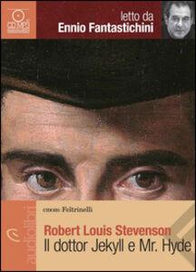 Libro Il dottor Jekyll e Mr. Hyde letto da Ennio Fantaschini. Audiolibro. CD Audio formato MP3 Robert L. Stevenson