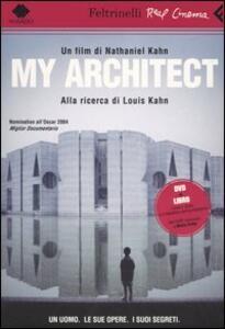 My architect. Alla ricerca di Louis Kahn. DVD. Con libro