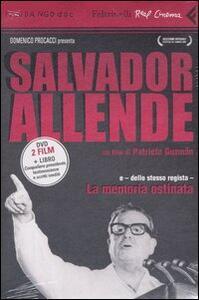 Salvator Allende-La memoria ostinata. DVD. Con libro