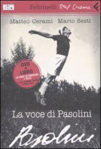 Libro La voce di Pasolini. DVD. Con libro
