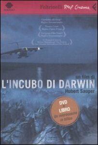 Foto Cover di L' incubo di Darwin. DVD. Con libro, Libro di Hubert Sauper, edito da Feltrinelli