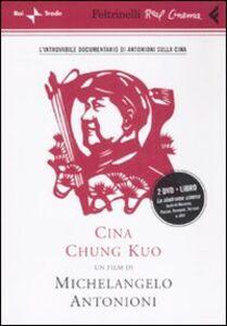Foto Cover di Cina. Chung Kuo. 2 DVD. Con libro, Libro di Michelangelo Antonioni, edito da Feltrinelli