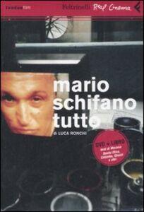 Libro Mario Schifano, tutto. DVD. Con libro Luca Ronchi