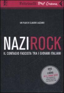Libro Nazirock. DVD. Con libro Claudio Lazzaro