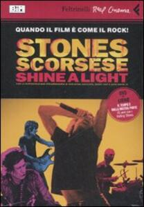 Shine a light. DVD. Con libro - Martin Scorsese - copertina