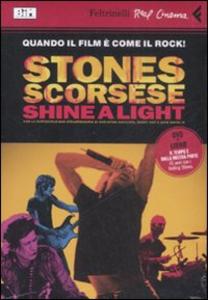 Libro Shine a light. DVD. Con libro Martin Scorsese