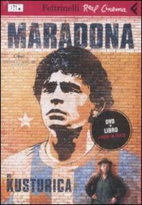 Libro Maradona. DVD. Con libro Emir Kusturica