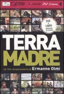 Foto Cover di Terra madre. DVD. Con libro, Libro di Ermanno Olmi, edito da Feltrinelli