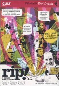 Libro Rip! A remix manifesto. DVD. Con libro Brett Gaylor
