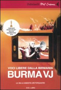 Libro Voci libere dalla Birmania. Burma VJ. DVD. Con libro Anders Ostergaard