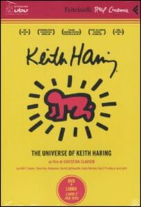 Foto Cover di The universe of Keith Haring. DVD. Con libro, Libro di Christina Clausen, edito da Feltrinelli