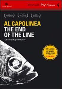 Foto Cover di Al capolinea. The end of the line. DVD. Con libro, Libro di Rupert Murray, edito da Feltrinelli