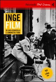 Inge film. DVD. Con libro - Simonetta Fiori,Luca Scarzella - copertina