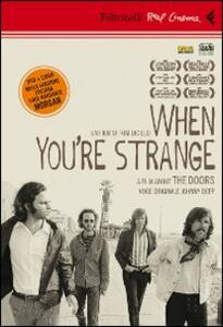 When you're strange. A film about The Doors. DVD. Con libro