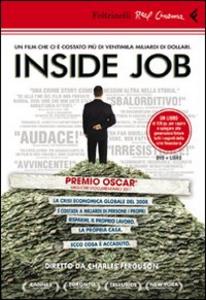 Libro Inside job. DVD. Con libro Charles Ferguson